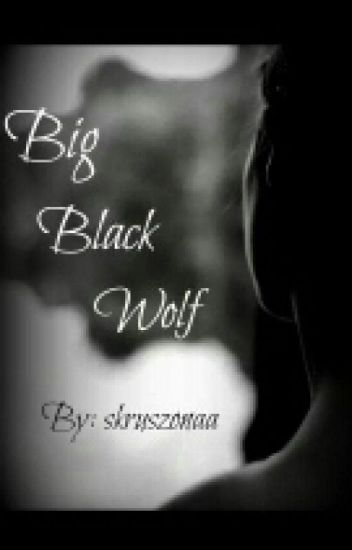 Big Black Wolf✏