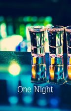 one night (or possibly the rest of our lives) • niam by chastityreso