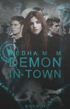 Demon in Town (Dark Choices #2) (#wattys2016) by fallen_angelinluv