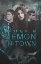 Demon in Town (Dark Choices #2)✔ by fallen_angelinluv