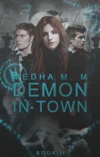Demon in Town (Dark Choices #2)✔