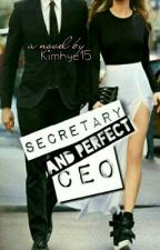 Secretary and Perfect CEO [Wattys 2016] by kimhye15