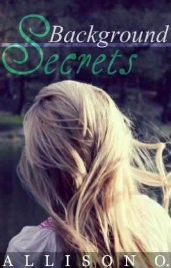 Background Secrets