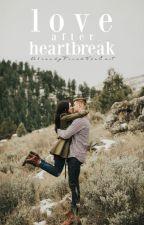 Love after Heartbreak by AlreadyFoundTheExit