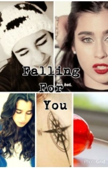 Falling For You ~Lauren Y Tú~