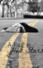 A Fault In Her Stars (A Harry Styles FanFiction) by HSytles