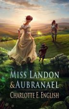 Miss Landon and Aubranael by CharlotteEnglish