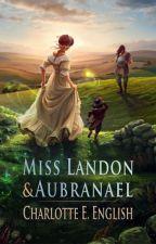 Miss Landon and Aubranael by CharlotteEnglish