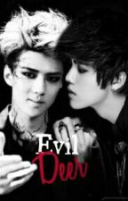 Evil Deer(HunHanFF) On-Going by DuizhangBabaLu