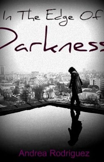In the Edge Of Darkness