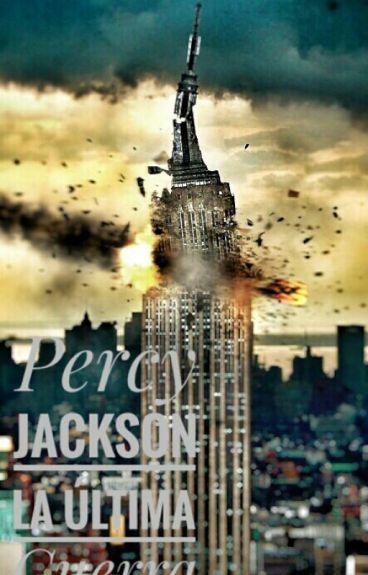 Percy Jackson La Última Guerra