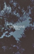 Morraine by aiithusa