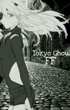 Tokyo Ghoul FF by Soruchan