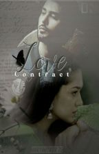 The LOVE contract❤❤ by mariyamyasir75