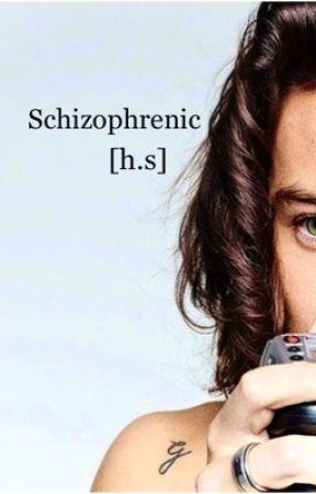 Schizophrenic [h.s] by anobrainstyles