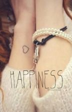 Happiness - CH {COMPLETED} by maIumxidiots