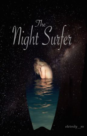 The Night Surfer by eternity_xx