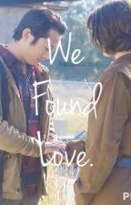 We Found Love - Glenn & Maggie by mrsglennrhee