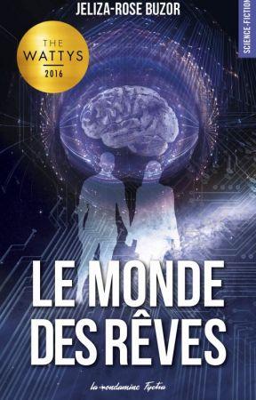 * Le Monde des Rêves - ( ÉDITÉ - DISPONIBLE EN VERSION NUMÉRIQUE ) by Jeliza-Rose