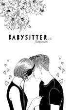 Babysitter ||j.g|| by Jacksparadise