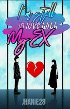 I'm Inlove With My Ex by DylineCorvera