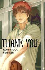 [Fanfic] Thank You [Kagami x OC] by Maliksaa