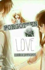Forgotten Love by miss_prine