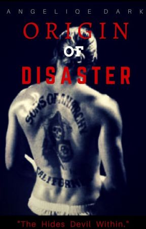 O R I G I N of DISASTER (Prequel of the Beautiful Disaster