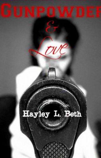 Gunpowder and Love