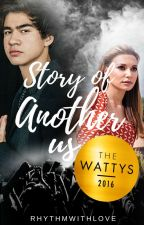 Story Of Another Us | c.h. #Wattys2016 Winner by Rhythmwithlove