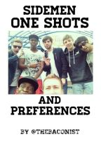 Sidemen One Shots and Preferences by Thebaconist