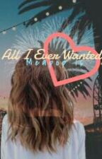 All I Ever Wanted by MoonlightLegends