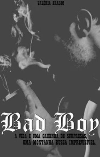Bad boy - Livro 1 ( Em revisão )