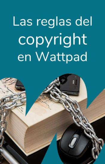Las reglas de copyright en Wattpad