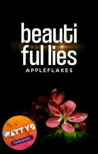 Beautiful Lies  by appleflakes