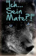 """""""Ich...Sein Mate?!"""" by funnysmiley3"""