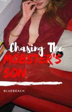Chasing The Mobster's Son by BlueBeach