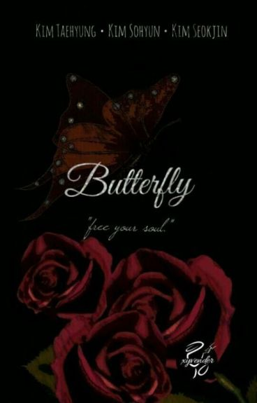 BUTTERFLY [Malay Kpop FF] |COMPLETED|