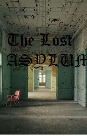 The Lost Asylum by Imyon_Cypress