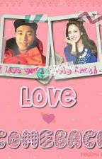 Love Comeback(Monday Couple Fanfic) by jihyo33