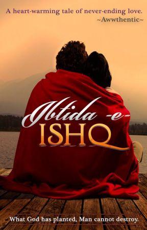 Ibtida -e- Ishq #Hindi-Urdu/Romance by awwthentic