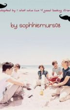 Adopted by one idiot who has 4 good looking friends (one direction fanfic) by sophiemurs08