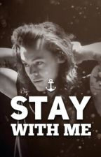 Stay With Me ~ Harry Styles by HazzaCiok