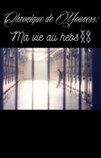 chronique de Youness: ma vie au hebs by 200treize