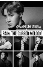 Rain : The Cursed Melody by -miniyoongs