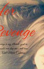 Her Revenge by Msss_L