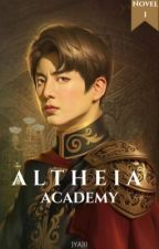 Altheia Academy: Where Magic is your Weapon (Book 1) [COMPLETED]  by heyoarisa