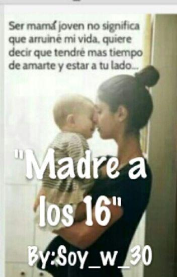 """""""Madre a los 16""""(terminada)"""