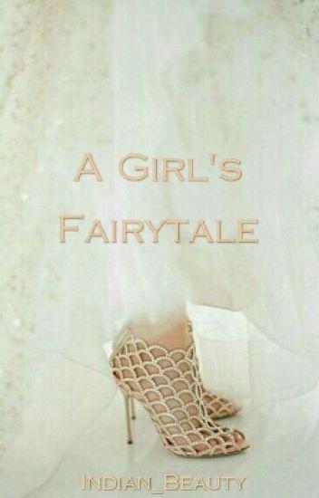A Girl's Fairytale
