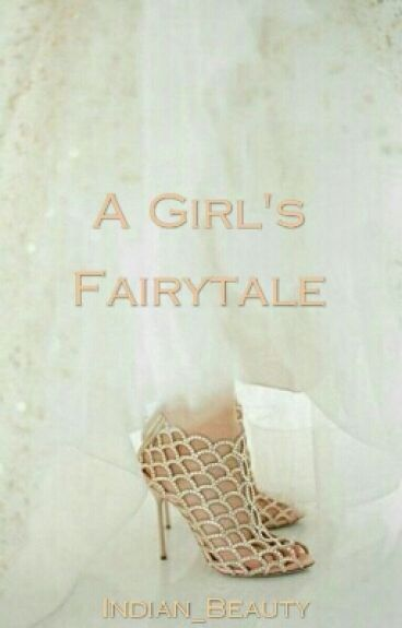 A Girl's Fairytale